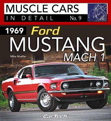 1969 Ford Mustang Mach 1 Muscle Cars In Detail No. 9 book