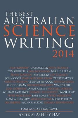 Best Australian Science Writing 2014 by Ashley Hay