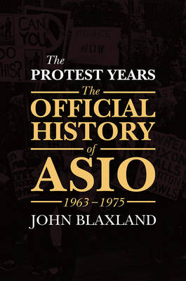 The Protest Years by John Blaxland