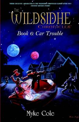The Wildsidhe Chronicles by Myke Cole