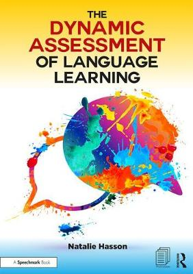 The Dynamic Assessment of Language Learning by Natalie Hasson