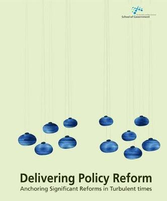 Delivering Policy Reform by Evert A. Lindquist