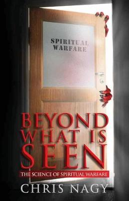 Beyond What Is Seen by Chris Nagy