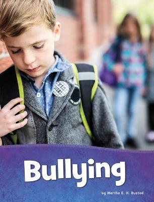 Bullying by Martha E H Rustad