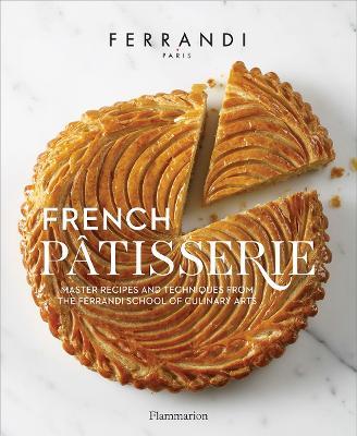 French Patisserie by Ecole Ferrandi
