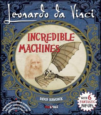 Leonardo da Vinci Incredible Machines book