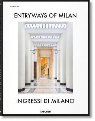 Entryways of Milan - Ingressi Di Milano by Fabrizio Ballabio