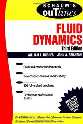 Schaum's Outline of Fluid Dynamics by William F. Hughes