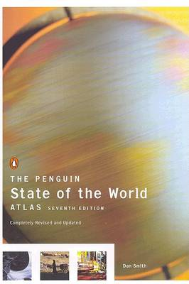Penguin State of the World Atlas by Dan Smith