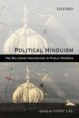 Political Hinduism by Vinay Lal