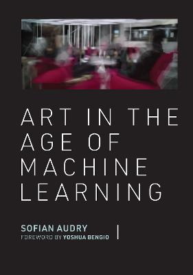 Art in the Age of Machine Learning book