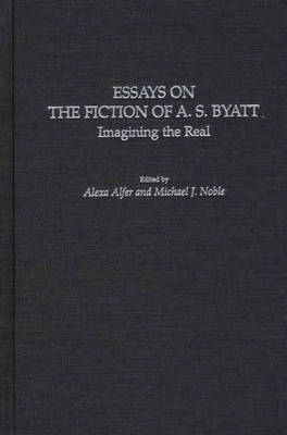 Essays on the Fiction of A. S. Byatt book