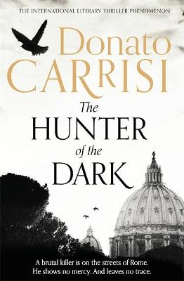 The Hunter of the Dark by Donato Carrisi