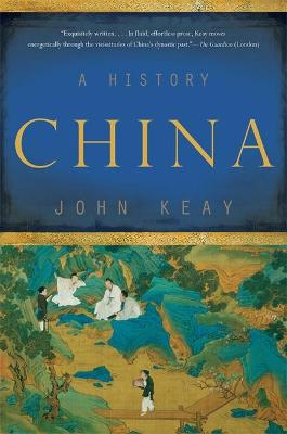 China: A History by John Keay