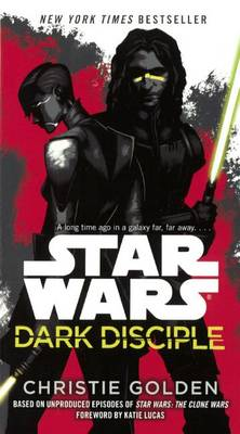 Star Wars Dark Disciple by Christie Golden