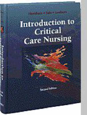 Introduction to Critical Care Nursing by Mary Lou Sole