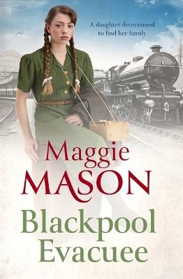 Blackpool Evacuee by Maggie Mason