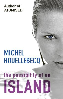 Possibility of an Island by Michel Houellebecq