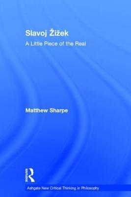 Slavoj Zizek: A Little Piece of the Real by Matthew Sharpe