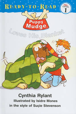 Puppy Mudge Loves His Blanket by Cynthia Rylant