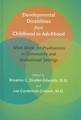 Developmental Disabilities from Childhood to Adulthood by C. C. Edwards