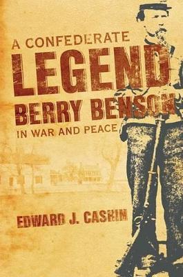 A Confederate Legend by Edward J. Cashin