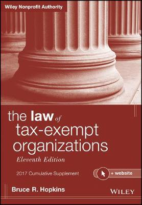 The The Law of Tax-Exempt Organizations + Website Cumulative Supplement by Bruce R. Hopkins
