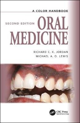 Oral Medicine, Second Edition by Michael A. O. Lewis