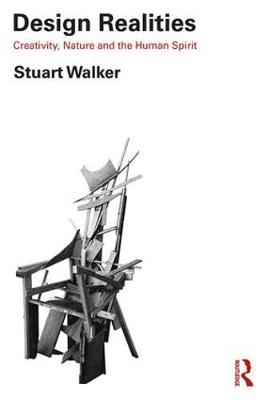Design Realities: Creativity, Nature and the Human Spirit book