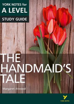Handmaid's Tale: York Notes for A-level book