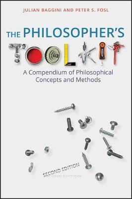 The Philosopher's Toolkit by Julian Baggini