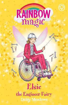 Rainbow Magic: Elsie the Engineer Fairy: The Discovery Fairies Book 4 by Daisy Meadows