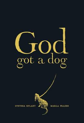 God Got a Dog by Cynthia Rylant