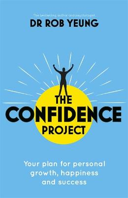 Confidence 2.0 by Dr Rob Yeung