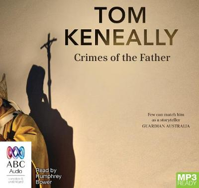 Crimes Of The Father by Thomas Keneally