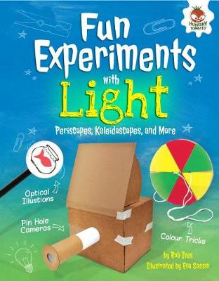 Fun Experiments with Light by Rob Ives