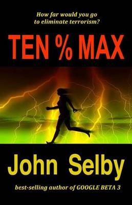 Ten % Max by John Selby