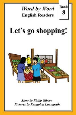 Let's Go Shopping by Philip Gibson