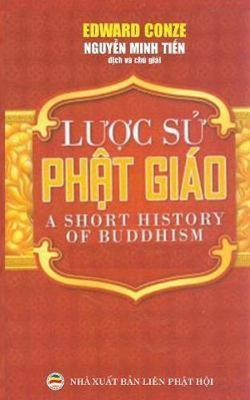 Lược sử Phật giao: Bản in năm 2017 by Edward Conze