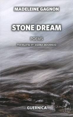 Stone Dream by Madeleine Gagnon
