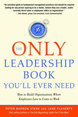 Only Leadership Book You'Ll Ever Need by Jane S. Flaherty