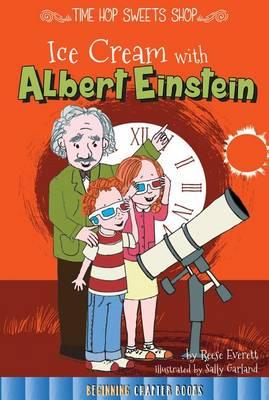 Ice Cream with Albert Einstein by Keli Sipperley