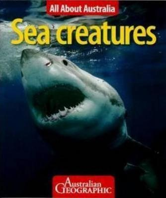 All About Australia: Sea Creatures book