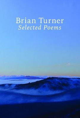 Selected Poems - Brian Turner by Brian Turner