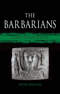 The Barbarians by Peter Bogucki