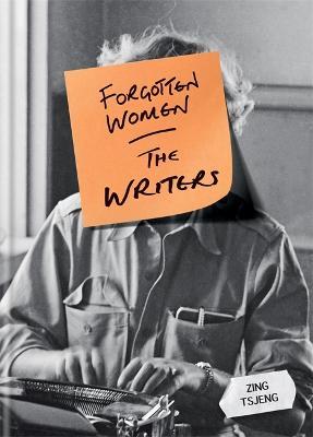 Forgotten Women: The Writers book