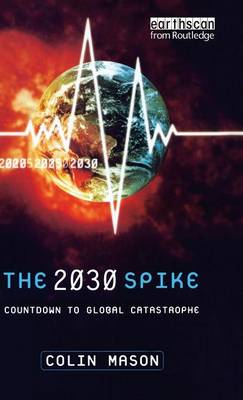 2030 Spike by Colin Mason