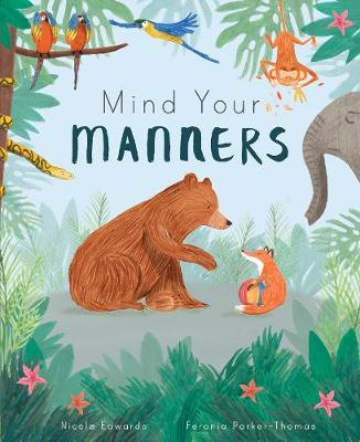 Mind Your Manners by Nicola Edwards