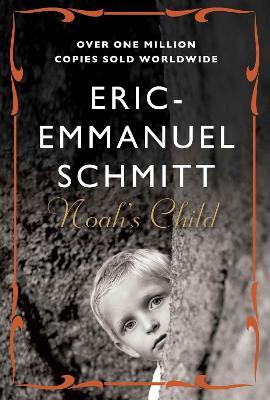 Noah's Child by Eric-Emmanuel Schmitt