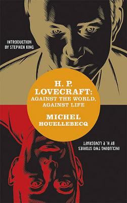 H. P. Lovecraft by Michel Houellebecq